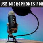 Best USB Microphones for Mac
