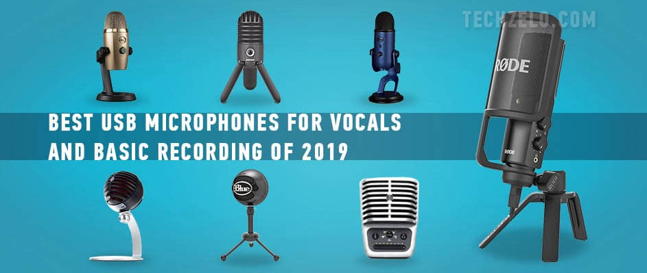 Best USB Microphones for Vocals and Basic Recording of 2019
