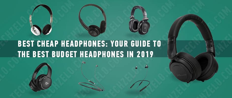 Best cheap headphones your guide to the best budget headphones in 2019