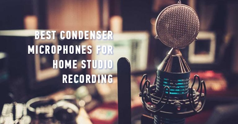 Best condenser microphones for home studio recording