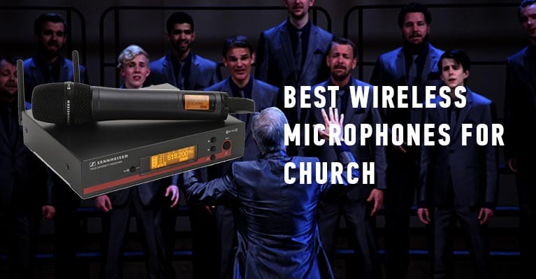 Best wireless microphones for church