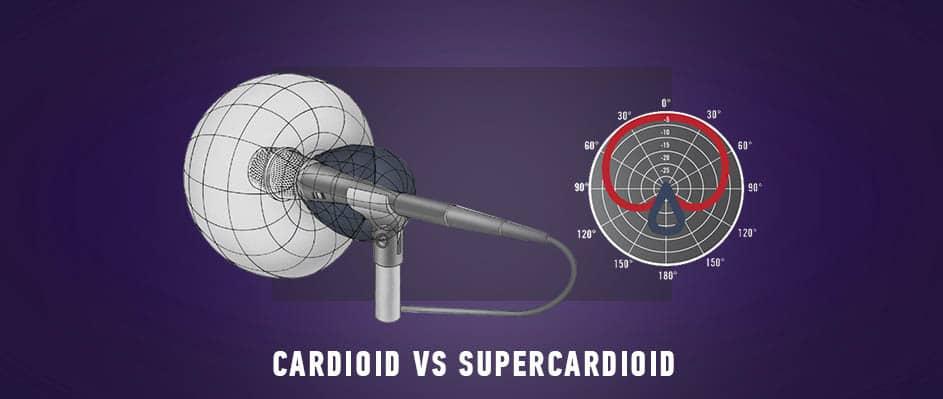 Cardioid vs Supercardioid