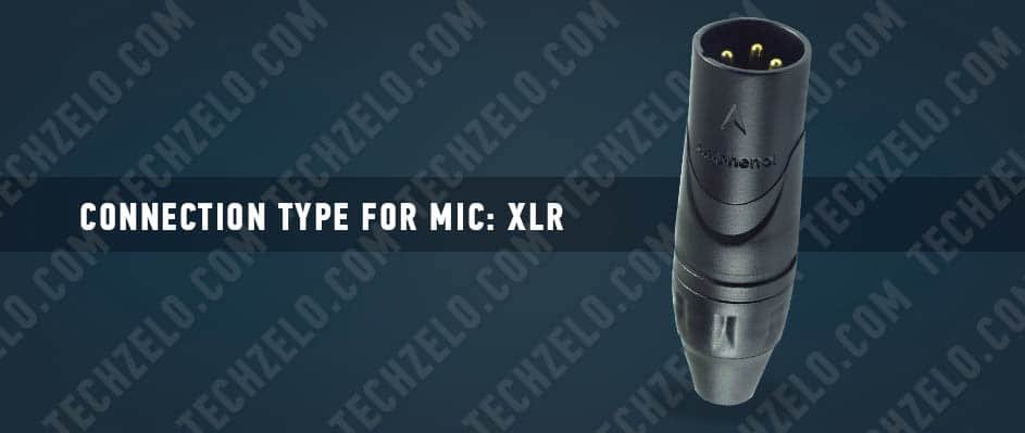 Connection type for mics XLR