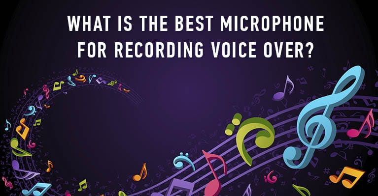 What is the best microphone for recording voice over?