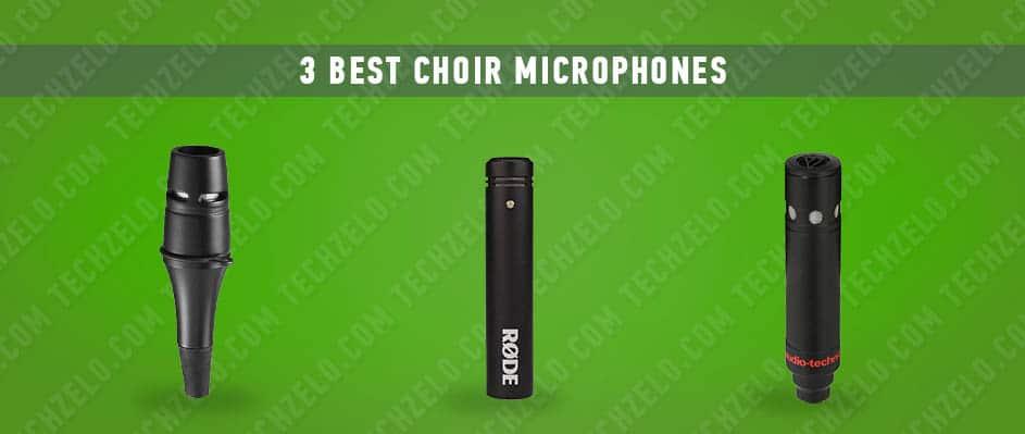 3 Best Choir Microphones