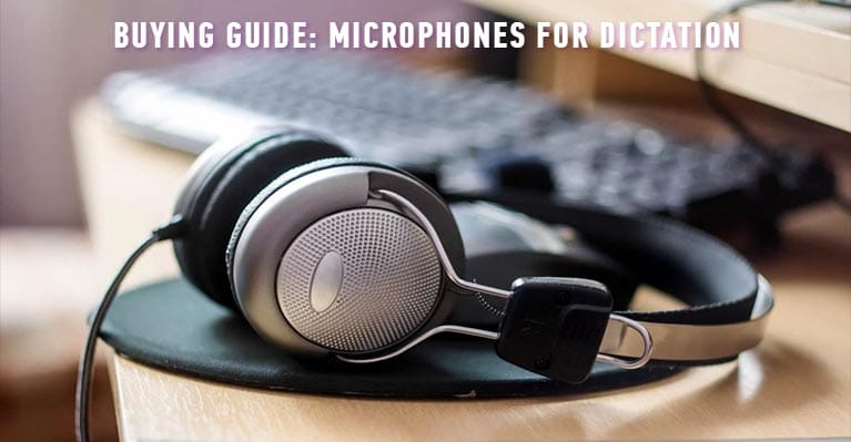 10 best microphones for dictation of 2019
