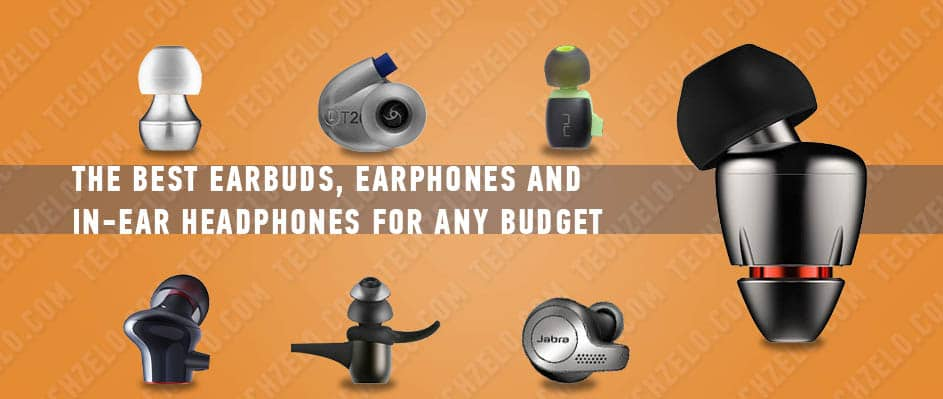 The best earbuds, earphones and in-ear headphones for any budget