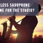 How to choose a wireless saxophone microphone for the Studio?