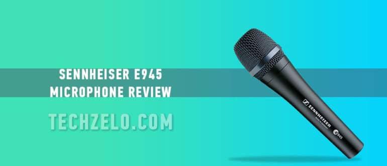 Sennheiser E945 Microphone Review