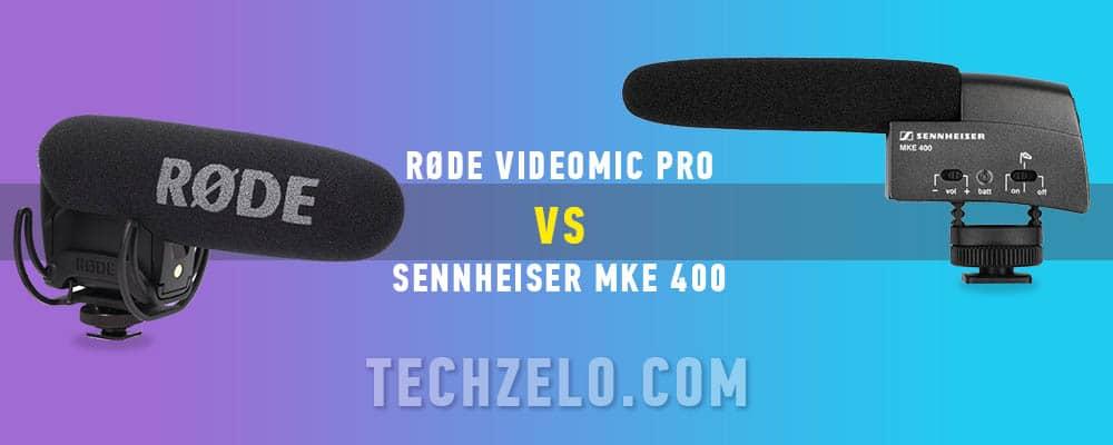 Sennheiser MKE 400 vs. RØDE VideoMic Pro