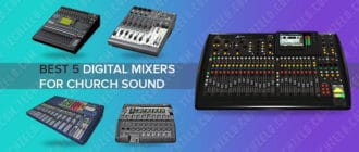 The 5 best digital mixers for church sound