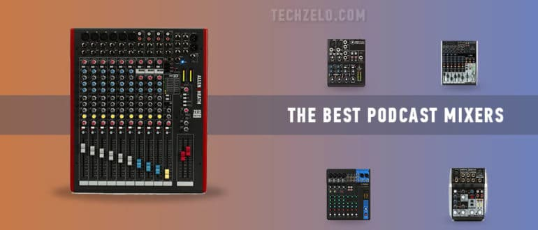 The Best Podcast Mixers