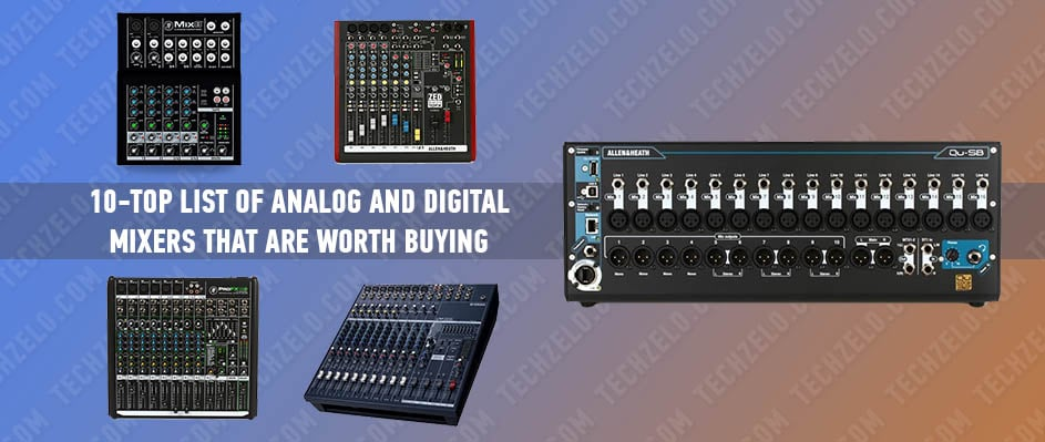 10-Top list of analog and digital mixers that are worth buying