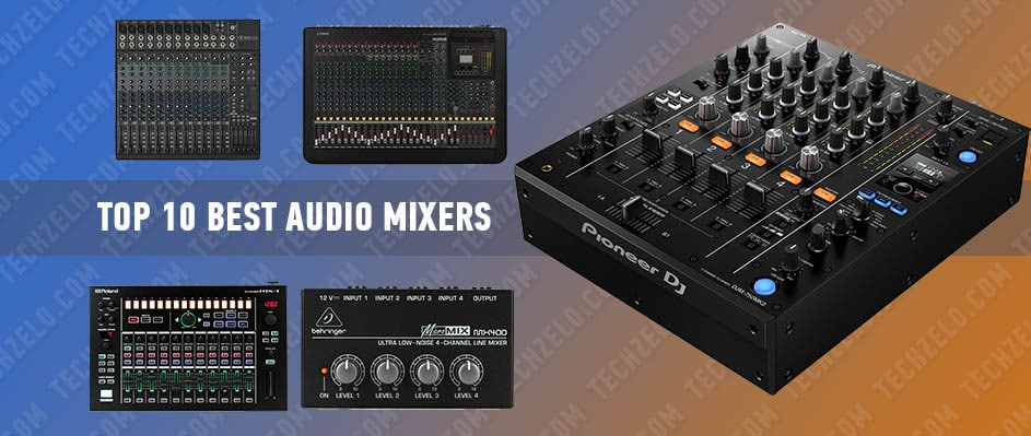 Top 10 Best Audio Mixers