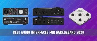 Best Audio Interfaces for Garageband 2020