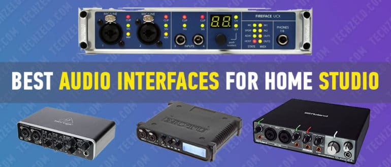 Best Audio Interfaces for Home Studio 2020