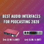 Best Audio Interfaces for Podcasting 2020