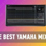 The Best Yamaha Mixer