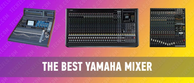 The Best Yamaha Mixer