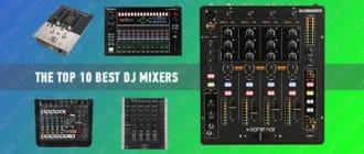 The Top 10 Best DJ Mixers