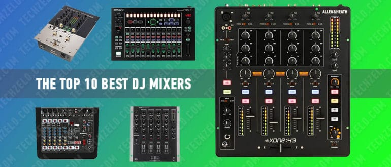 The Top 10 Best DJ Mixers