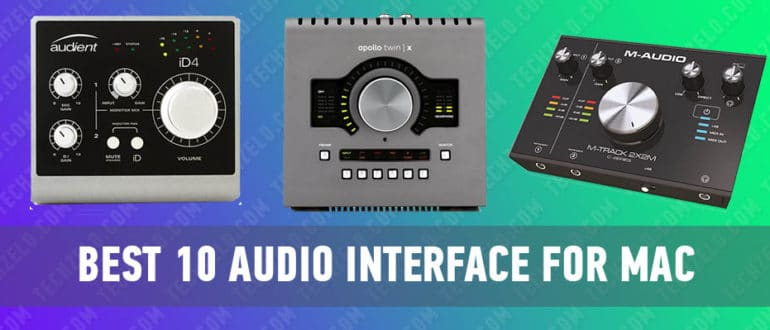 Best 10 Audio Interface for Mac, Macbook Pro