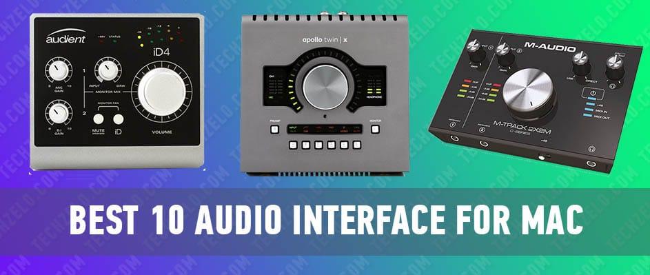 Best 10 Audio Interface for Mac, Macbook Pro