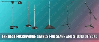 The Best Microphone Stands for Stage and Studio of 2020
