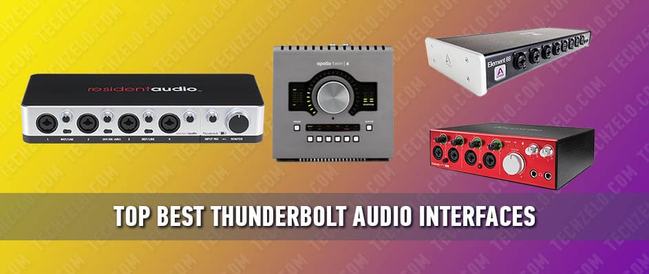 Top Best Thunderbolt Audio Interfaces